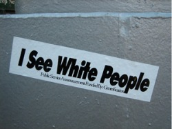 I see white people.